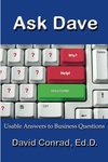 Ask Dave:  usable answers to business questions