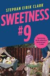 Sweetness #9 : a novel