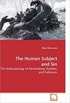 The human subject and sin : the anthropology of Pannenberg, Ruether, and Fulkerson