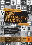 Introducing the new sexuality studies : 3rd edition by Nancy Fischer and Steven Seidman