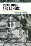 Road dogs and loners : family relationships among homeless men