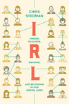 RL: Finding Realness, Meaning, and Belonging in Our Digital Lives by Chris Stedman