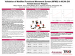 Validation of Modified Functional Movement Screen (MFMS) in NCAA DIII Female Soccer Players by Tiffany Widseth
